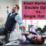 Double opt in Vs. Single Opt In