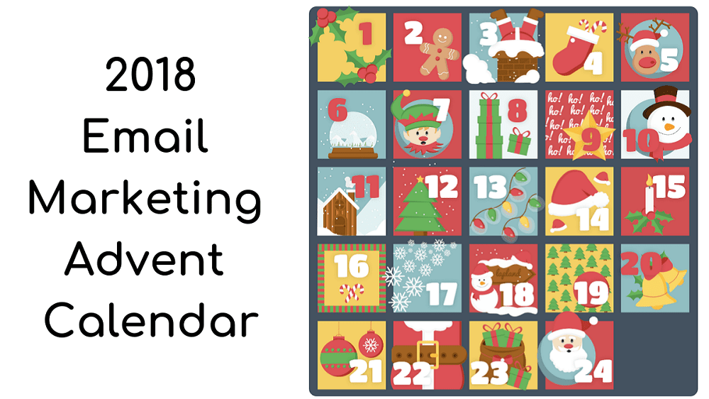 2018 Email Marketing Advent Calendar