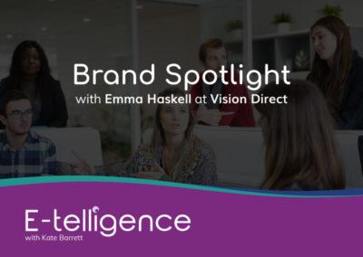 Episode 2 – Brand Spotlight: Vision Direct