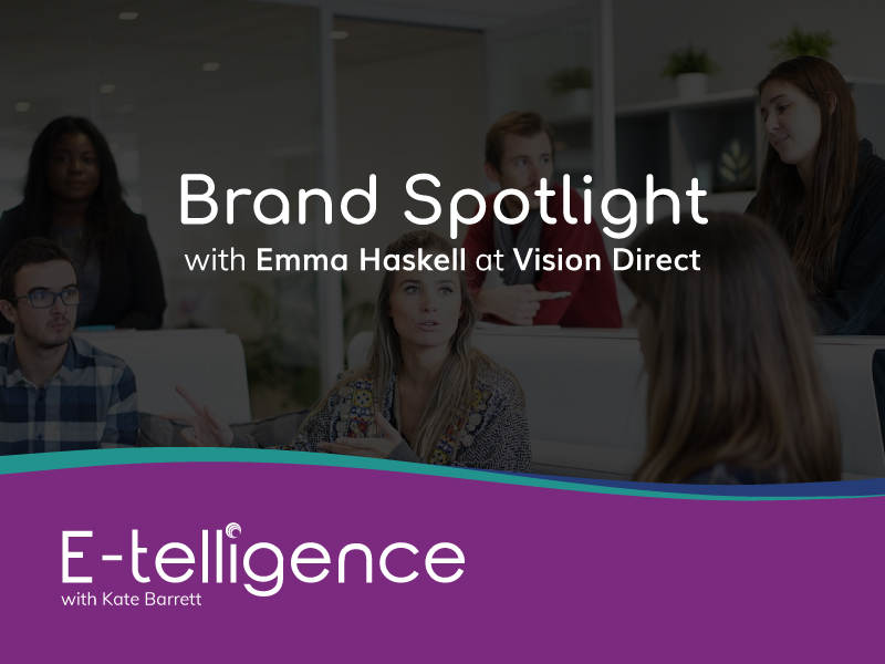 Episode 2 – Brand Spotlight: Vision Direct