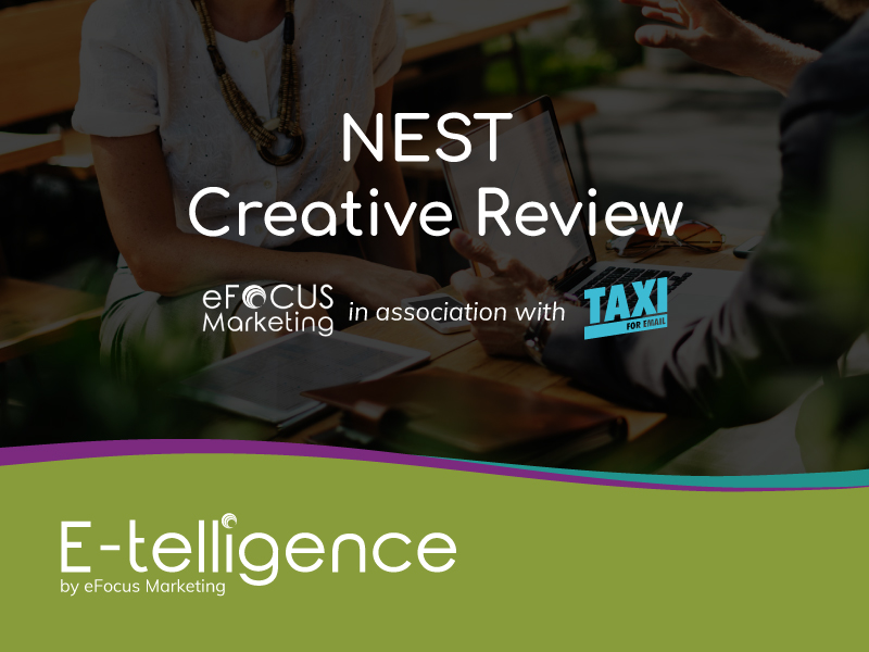 August 2019 – Creative Review with Taxi for Email: NEST