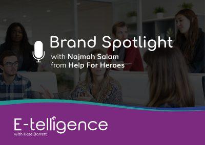 Episode 6 – Brand Spotlight: Help for Heroes