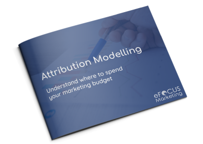 Attribution Modelling – Understand where to spend your marketing budget