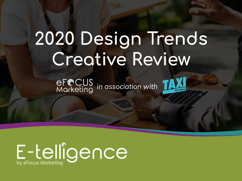 February 2020 – Creative Review with Taxi for Email: 2020 Design Trends