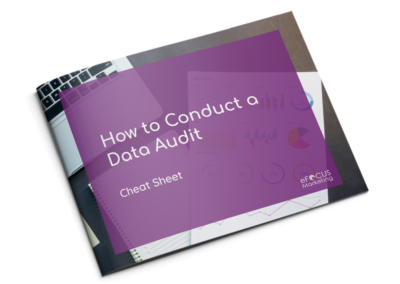 How to Conduct a Data Audit  – Cheat Sheet