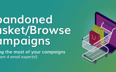Email Marketing Abandoned Basket/Browse Campaigns – Making the most of your campaigns (tips from 4 email experts!)